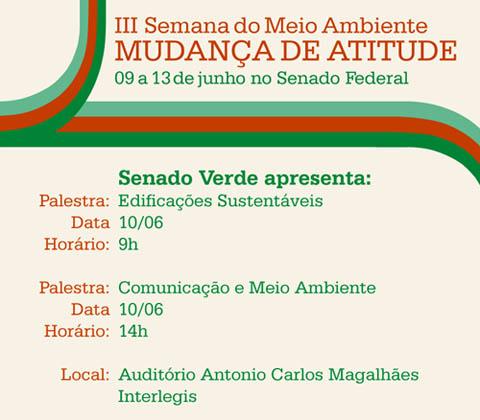 Palestras sobre questões ambientais na III Semana do Meio-ambiente do Senado