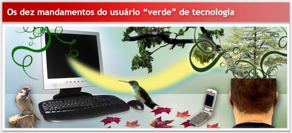"""Os 10 mandamentos do usuário """"verde"""" de tecnologia"""