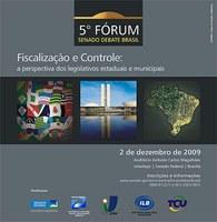 5º Forum Senado debate Brasil discute fiscalização e Controle