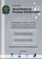 Interlegis sedia  Ciclo de Debates sobre Processo Civil Brasileiro