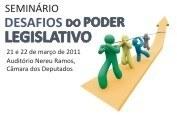 COMUNIDADE - Congresso Nacional promove seminário sobre os desafios do Legislativo