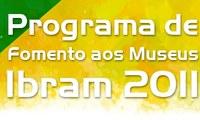 ESPECIAL - Ministério da Cultura lança editais para aplicar R$16 milhões em museus