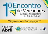 ILB envia representantes para o I encontro de vereadores em Planaltina