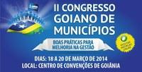 Vereadores de Goiás debatem boas práticas no II Congresso de Municípios