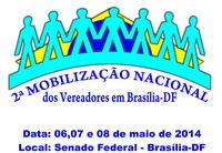 2ª Mobilização Nacional dos Vereadores em Brasília tem apoio do Interlegis
