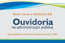 ILB e CGU lançam curso sobre Ouvidoria na Administração Pública