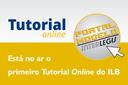 ILB lança tutorial on line sobre Portal Modelo