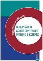 Orientação ao Vereador: guia prático sobre controle interno e externo