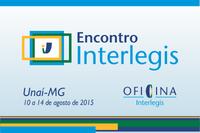 Encontro Interlegis em Unaí vai discutir reforma política e pacto federativo