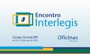 Campo Grande (MS) recebe eventos do Programa Interlegis