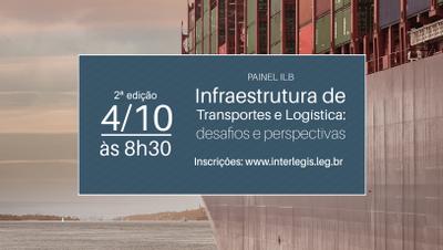 Painel no ILB debate desafios do setor de transporte e logística no Brasil