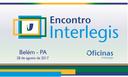 Belém sediará eventos ILB/Interlegis na próxima semana