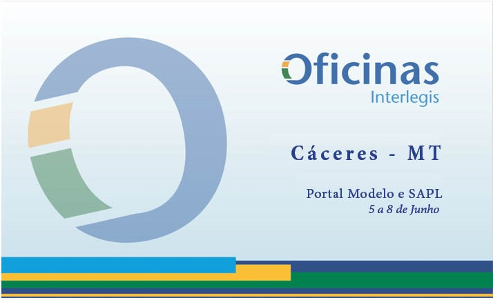 Cáceres (MT) sedia Oficinas e Encontro Interlegis nesta semana