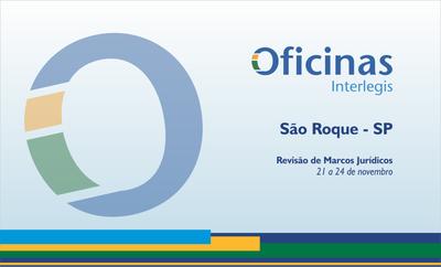 Câmara de São Roque sedia Oficina Interlegis de Marcos Jurídicos