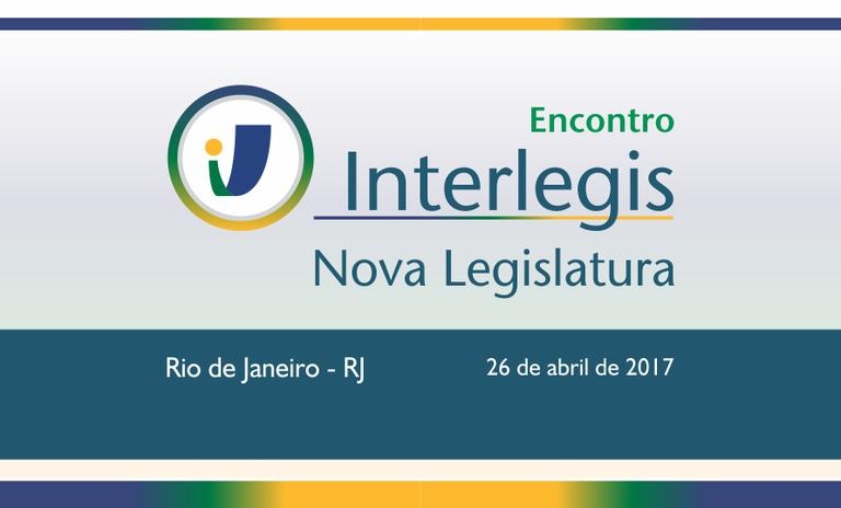 """Encontro Interlegis """"Nova Legislatura"""" será na Escola do Legislativo da ALERJ, dia 26"""