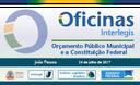 Oficina ILB/Interlegis sobre Orçamento Municipal em João Pessoa já tem mais de 170 inscritos