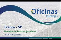 Começa em Franca a temporada 2019 de Oficinas Interlegis