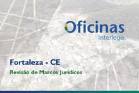 Fortaleza sediará Oficina Interlegis de Marcos Jurídicos