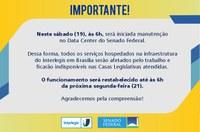 ⚠️ Atenção • Aviso de Interrupção dos serviços do Interlegis para as Casas Legislativas neste final de semana, 19 e 20 de dezembro