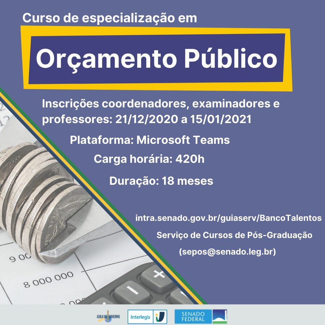 Escola de Governo do Senado abre seleção de colaboradores educacionais para curso de especialização em Orçamento Público