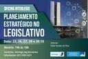 Interlegis abre inscrições para a segunda turma da Oficina de Planejamento Estratégico no Legislativo