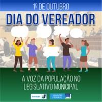 Interlegis destaca as responsabilidades e competências do parlamentar municipal no Dia Nacional do Vereador