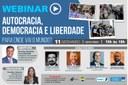 "Interlegis realiza nesta sexta-feira (11) Webinar ""Autocracia, Democracia e Liberdade. Para onde vai o mundo?"""