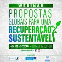 """Webinar """"Propostas Globais para uma Recuperação Sustentável"""" vai ser transmitido pelo Interlegis na próxima segunda-feira (29)"""