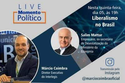Salim Mattar é o convidado da Live Momento Político desta quinta-feira (5), às 19h.