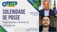 Live do Interlegis sobre Solenidades de Posse reúne público em busca de informações sobre a cerimônia em tempos de pandemia