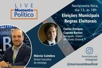 Live Momento Político discute novas regras para as eleições municipais
