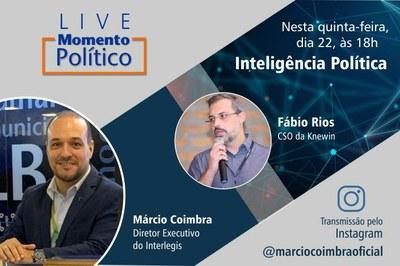 Live Momento Político nesta quinta-feira será sobre Inteligência Política