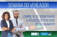 Semana do Vereador: Lembre-se de acompanhar a atuação do Vereador no seu município!
