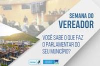 Semana do Vereador: Você sabe o que faz o parlamentar do seu município?