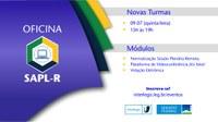 Vagas abertas para a próxima oficina on-line de capacitação para o uso do Sistema de Apoio ao Processo Legislativo Remoto (SAPL-R)