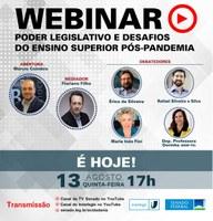 Webinar Poder Legislativo e Desafios do Ensino Superior Pós-Pandemia será realizado pelo Interlegis nesta quinta-feira (13)