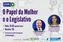 O Papel da Mulher e o Legislativo será tema de Live do Interlegis nesta quinta-feira (25)