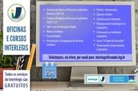 Oficinas e Cursos ofertados gratuitamente pelo Interlegis