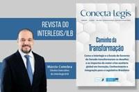 Primeira edição da Revista Conecta Legis divulga balanço de atividades do Interlegis/ILB