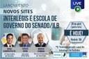Interlegis e Escola de Governo do Senado/ILB lançam novos sites institucionais
