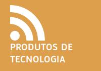 Produtos de Tecnologia